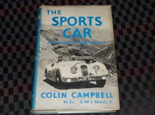 Sports Car Its Design & Performance : The (Campbell 1954 1st)